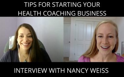 Tips for Starting a Successful Health Coaching Business – Interview