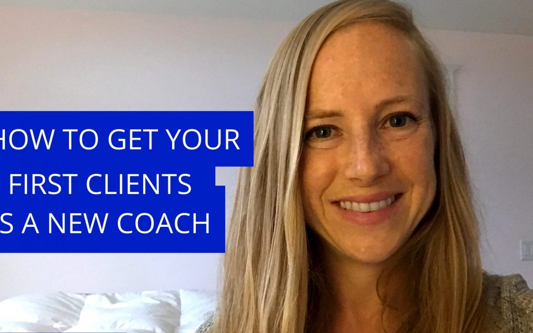 3 Steps to your First Paying Coaching Clients